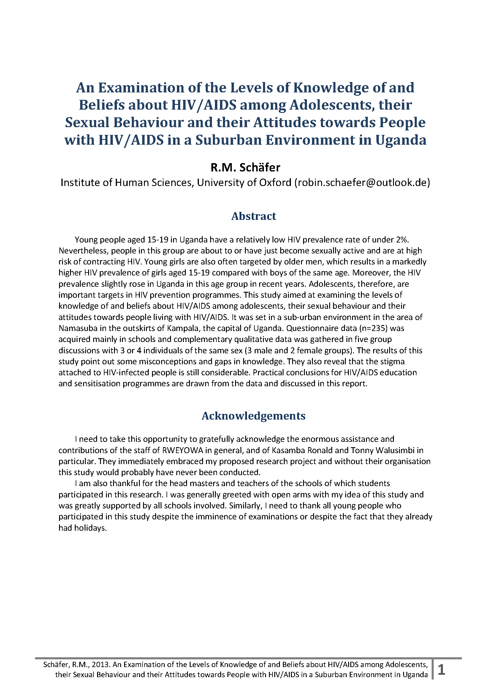 Volunteer Study on HIV & AIDS Knowledge & Beliefs 1